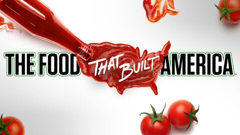 The Food That Built America - History Channel