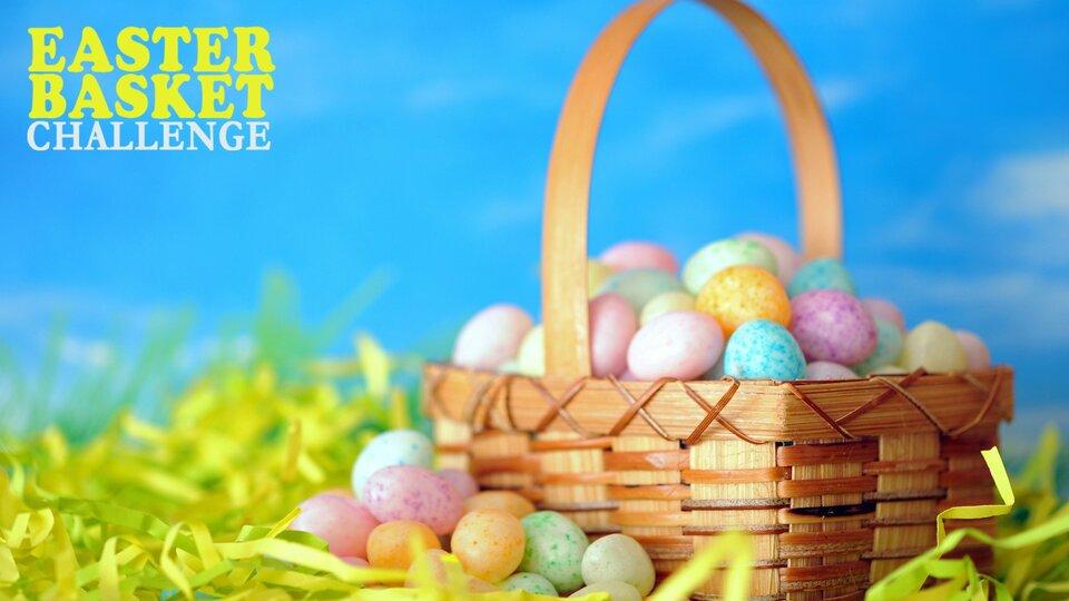 Easter Basket Challenge - Food Network