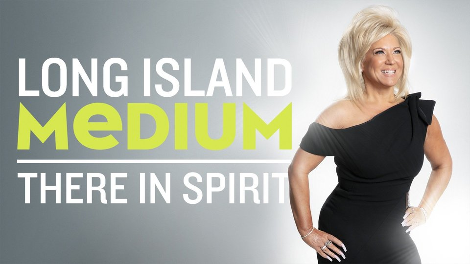 Long Island Medium: There in Spirit - Discovery+