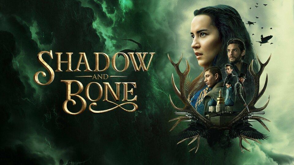 Shadow and Bone - Netflix