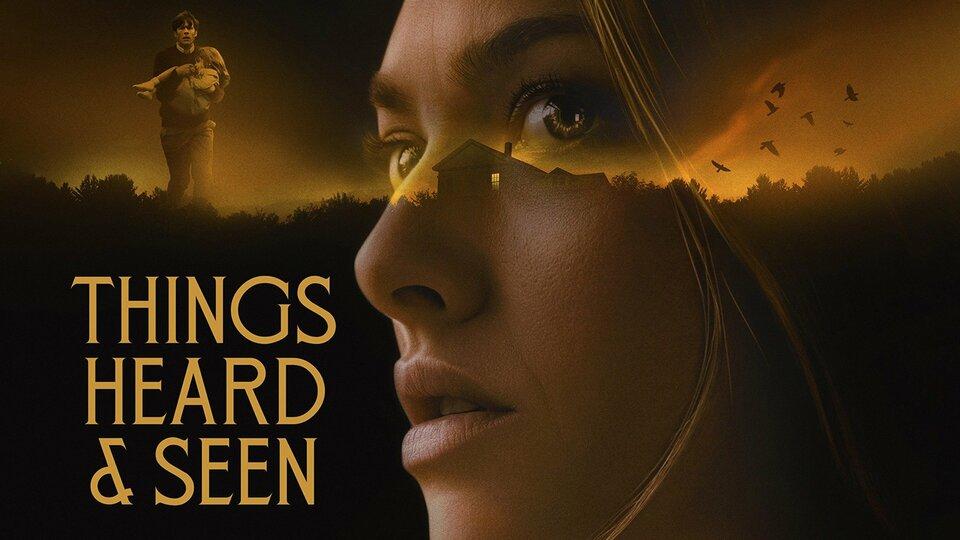 Things Heard & Seen - Netflix