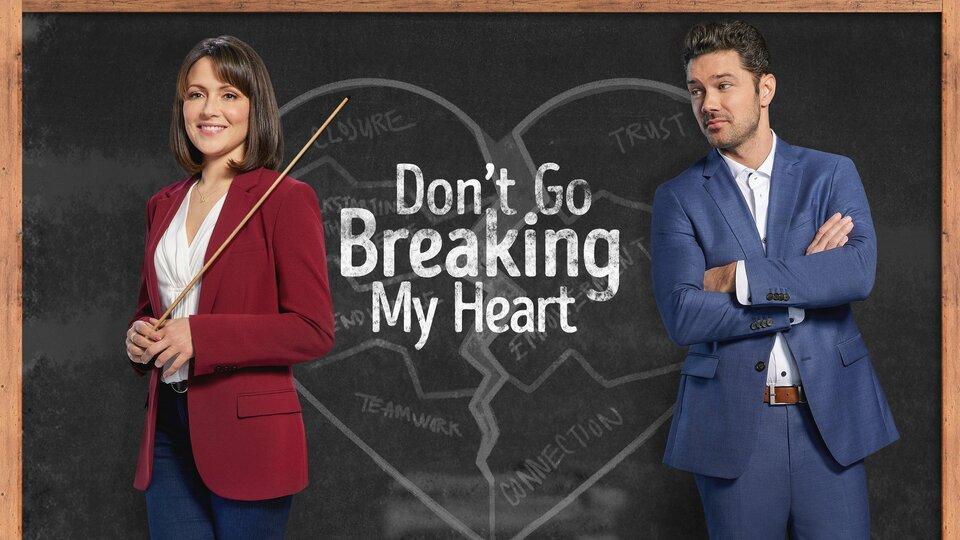 Don't Go Breaking My Heart - Hallmark Channel
