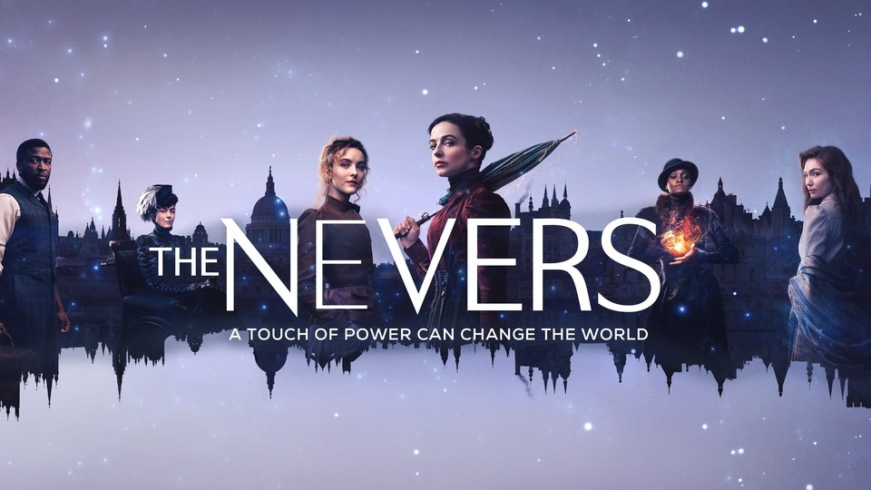 The Nevers - HBO