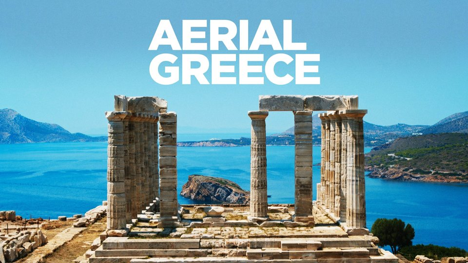 Aerial Greece - Smithsonian Channel