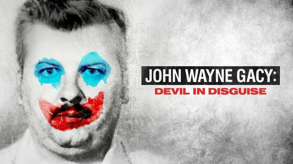 John Wayne Gacy: Devil in Disguise - Peacock