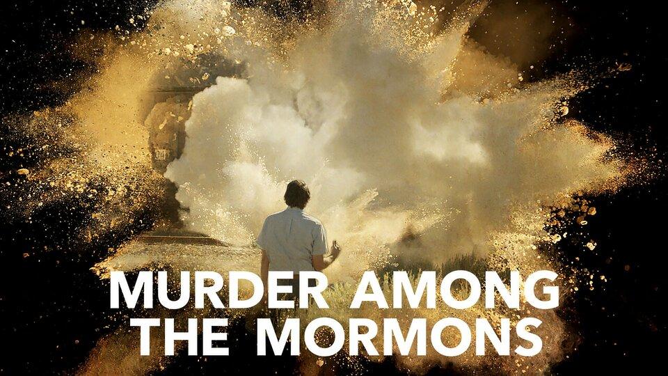Murder Among the Mormons - Netflix