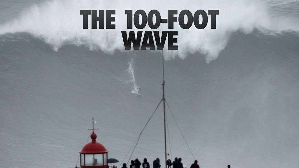 100 Foot Wave - HBO