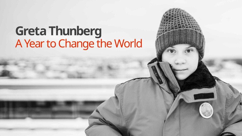 Greta Thunberg: A Year to Change the World - PBS
