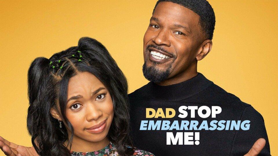 Dad Stop Embarrassing Me! - Netflix