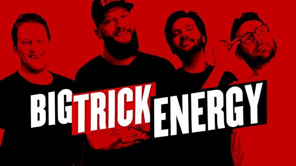 Big Trick Energy - truTV
