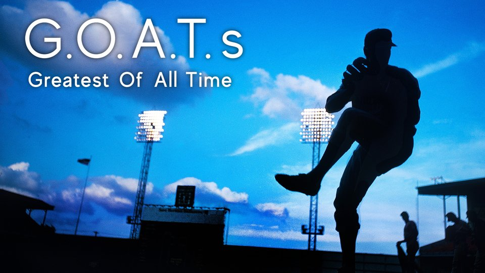 GOATs: The Greatest of All Time - ESPN