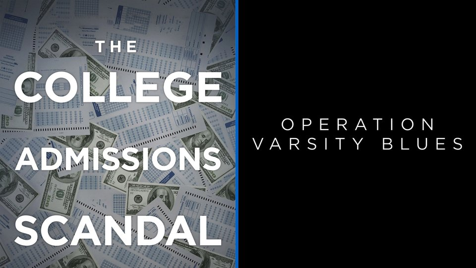 Operation Varsity Blues: The College Admissions Scandal - Netflix