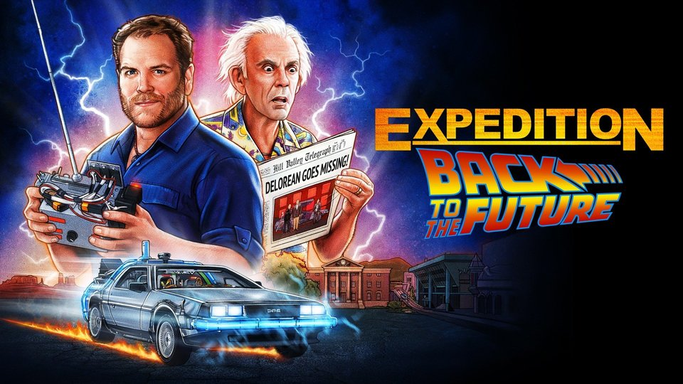 Expedition: Back to the Future (Discovery+)