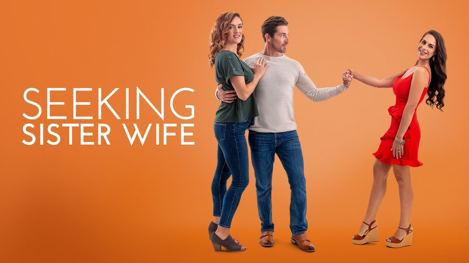 Seeking Sister Wife - TLC