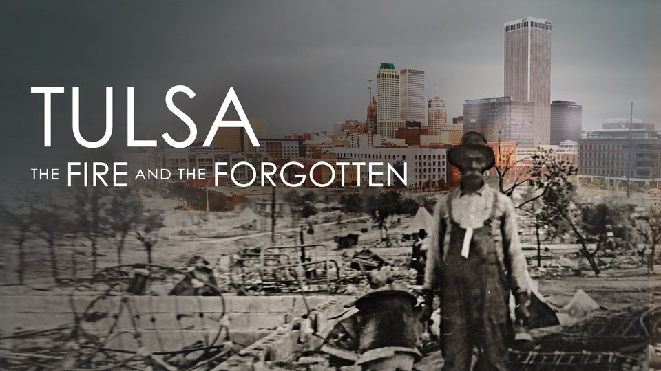 Tulsa: The Fire and the Forgotten - PBS