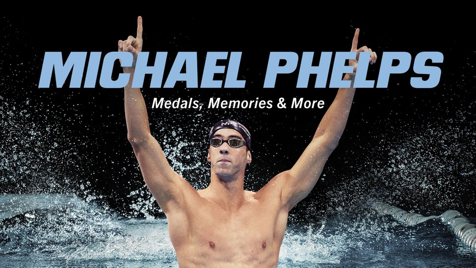 Michael Phelps: Medals, Memories & More - Peacock