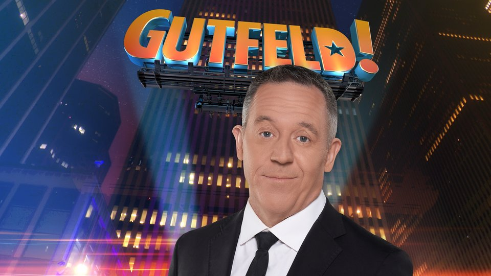 Gutfeld! - Fox News