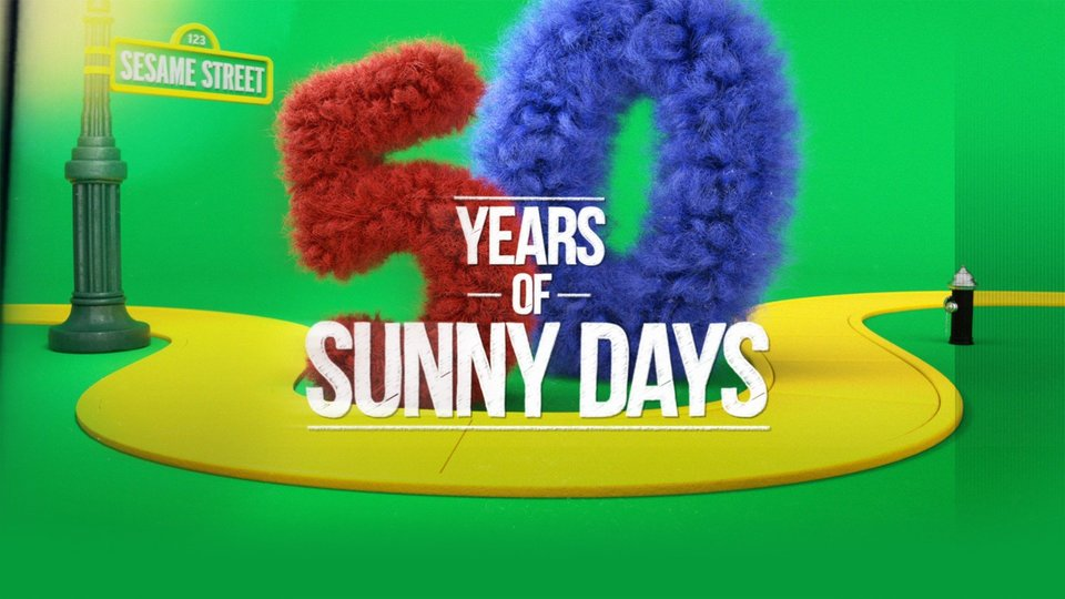Sesame Street: 50 Years of Sunny Days (ABC)
