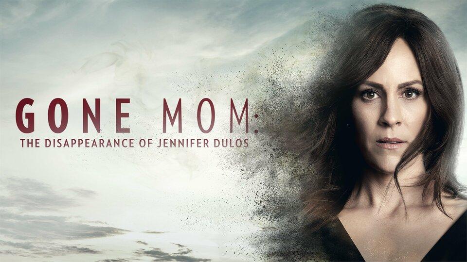 Gone Mom - Lifetime