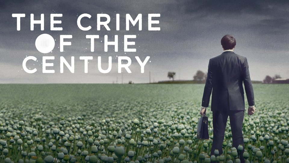 The Crime of the Century - HBO