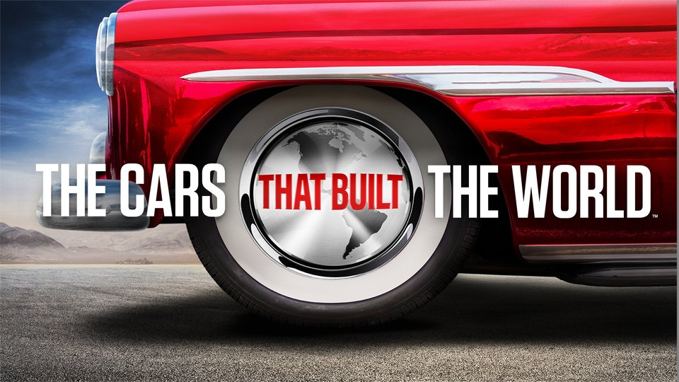 The Cars That Built the World - History Channel