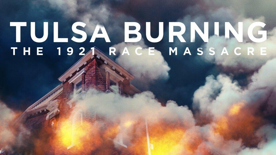 Tulsa Burning: The 1921 Race Massacre - History Channel