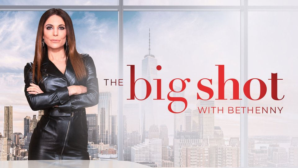 The Big Shot With Bethenny - HBO Max