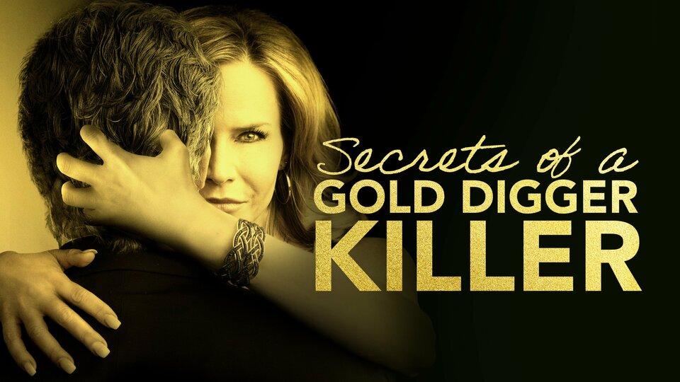 Secrets of a Gold Digger Killer - Lifetime