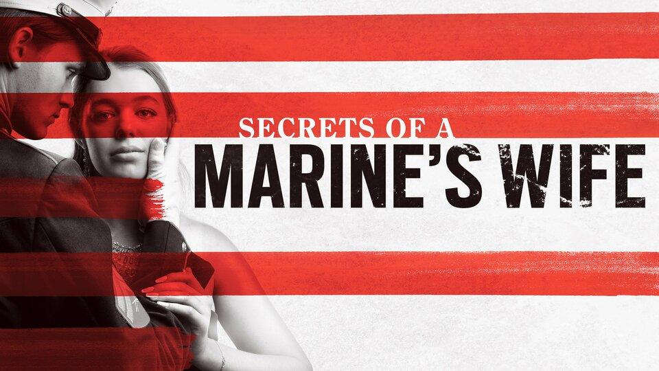 Secrets of a Marine's Wife - Lifetime