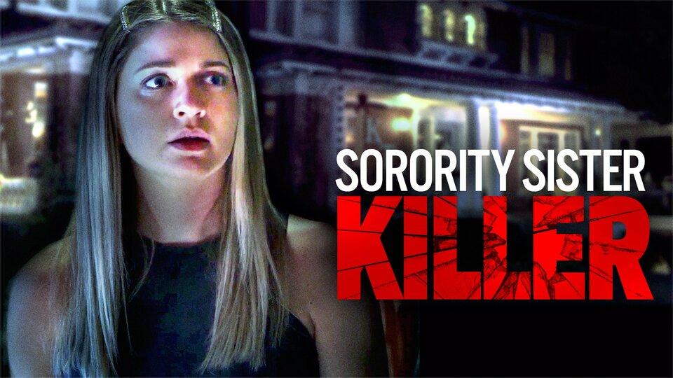 Sorority Sister Killer - Lifetime