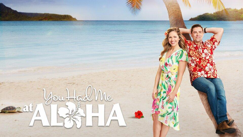 You Had Me at Aloha - Hallmark Channel