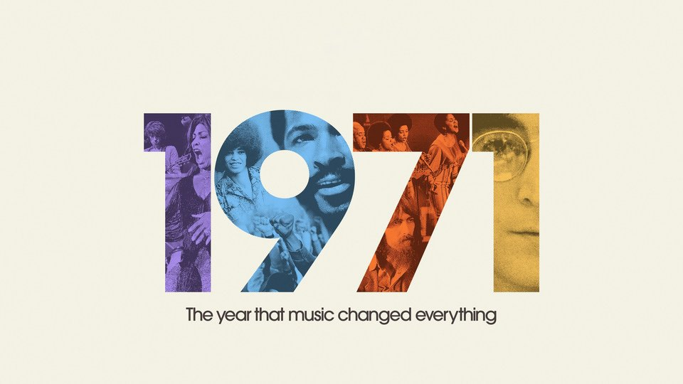 1971: The Year That Music Changed Everything - Apple TV+