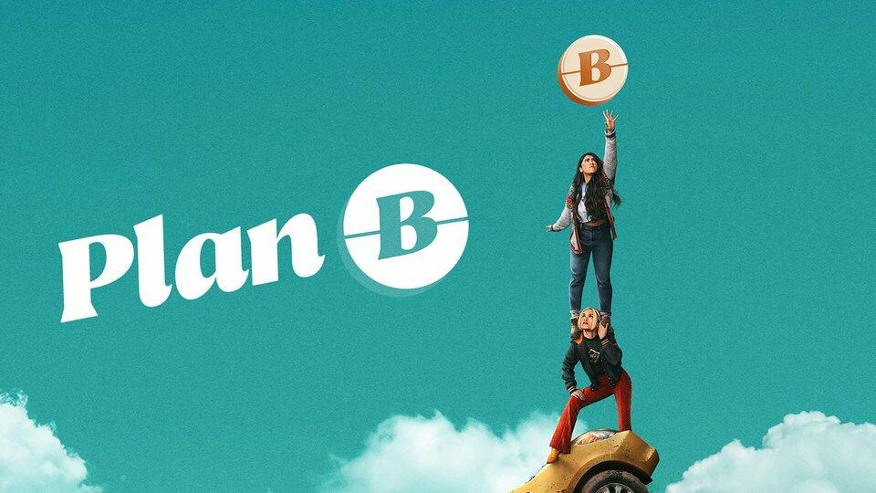 Plan B - Hulu