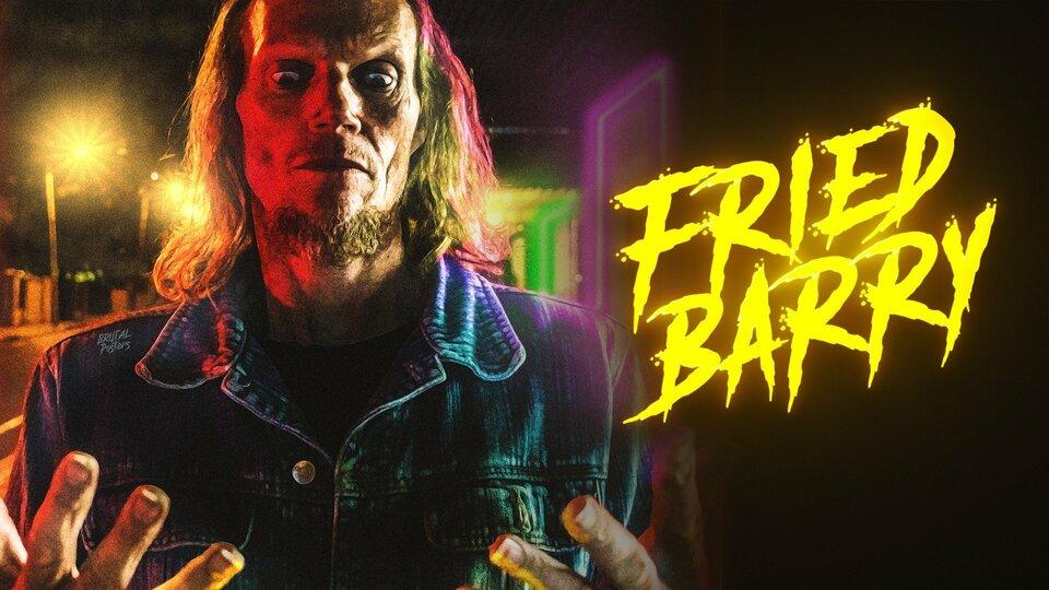 Fried Barry - Shudder