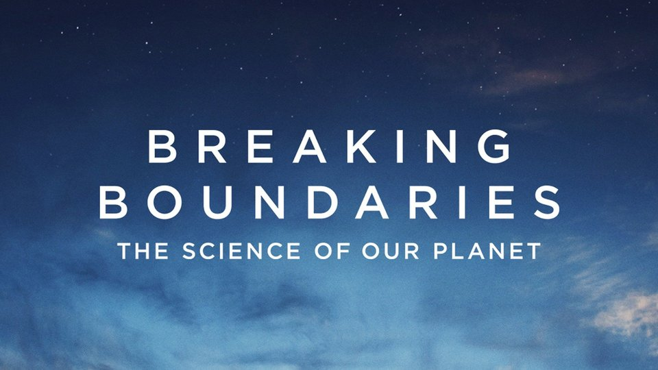 Breaking Boundaries: The Science of Our Planet - Netflix