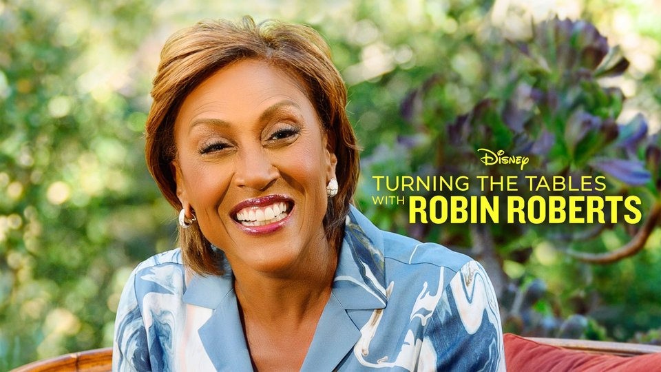 Turning the Tables with Robin Roberts - Disney+