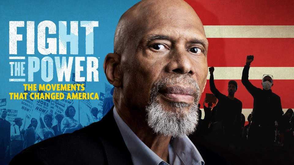 Fight the Power: The Movements That Changed America - History Channel