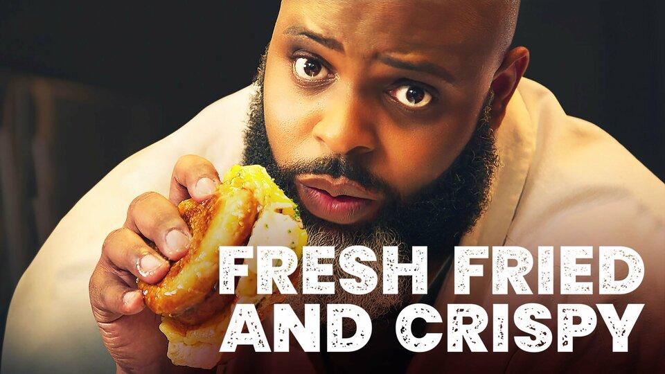 Fresh, Fried & Crispy - Netflix