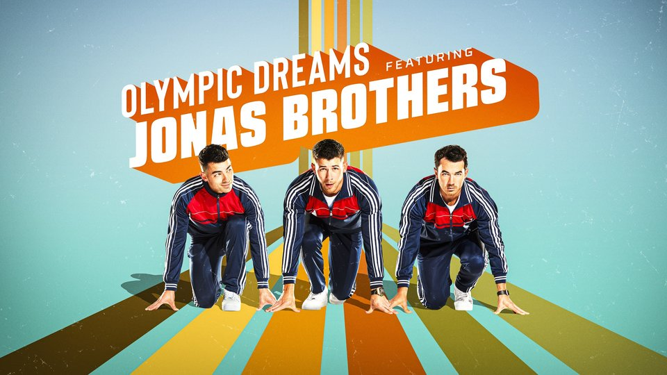 Olympic Dreams Featuring Jonas Brothers - NBC