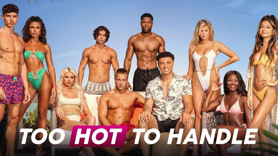 Too Hot to Handle - Netflix