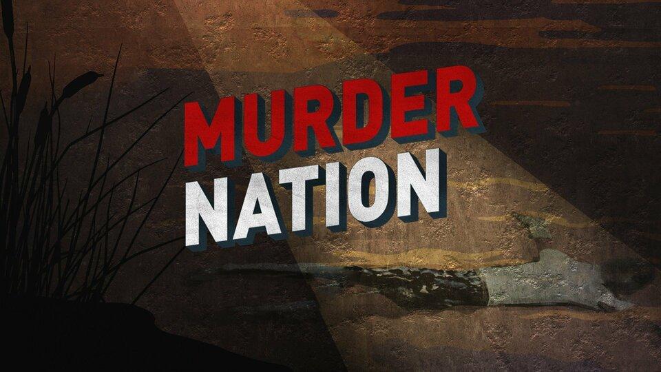 Murder Nation - HLN