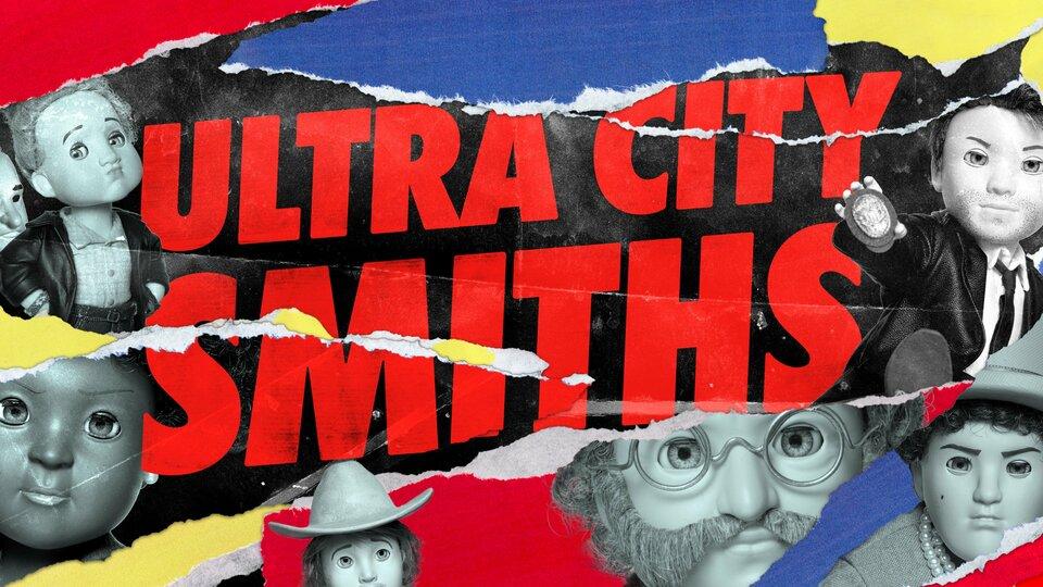 Ultra City Smiths - AMC+