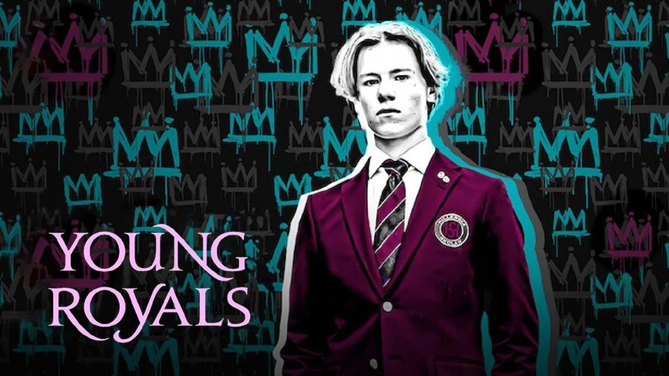 Young Royals - Netflix
