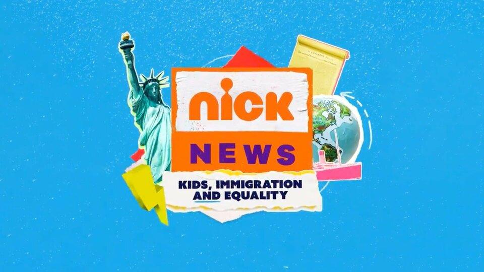 Nick News: Kids, Immigration and Equality - Nickelodeon