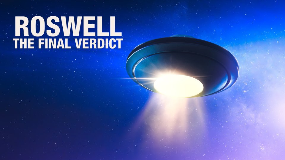 Roswell: The Final Verdict - Discovery+