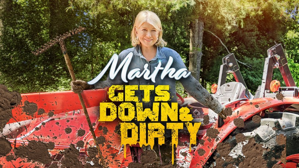 Martha Gets Down and Dirty - Discovery+