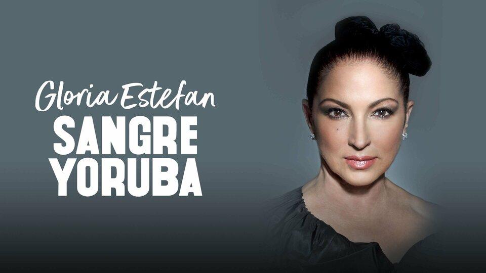 Gloria Estefan: Sangre Yoruba - PBS