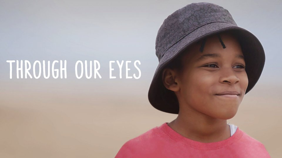 Through Our Eyes - HBO Max