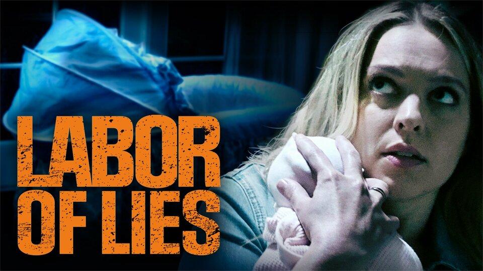 Labor of Lies - Lifetime