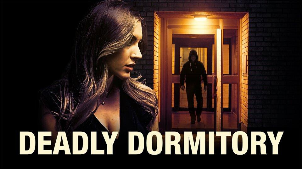 Deadly Dormitory - Lifetime